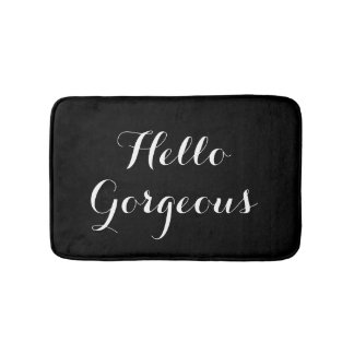 Hello gorgeous black and white typography bath mat
