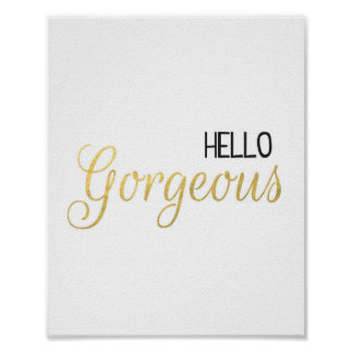 Hello Gorgeous Black & Gold Print