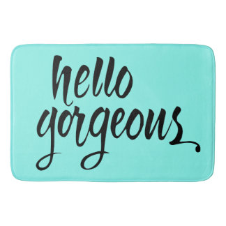 """Hello Gorgeous"" Brush Lettering Bath Mat : Unique Bath Mats"