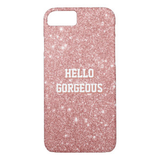 HELLO GORGEOUS Elegant Chic Faux Glitter Rose Gold iPhone 8/7 Case