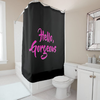 Hello Gorgeous Girly Hot Pink Black Shower Curtain