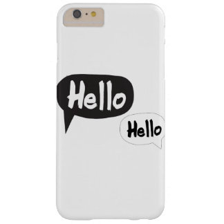 Hello, Hello. Barely There iPhone 6 Plus Case