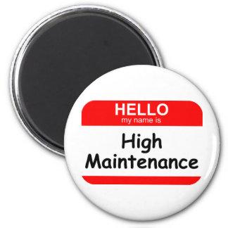 HELLO High Maintenance 6 Cm Round Magnet