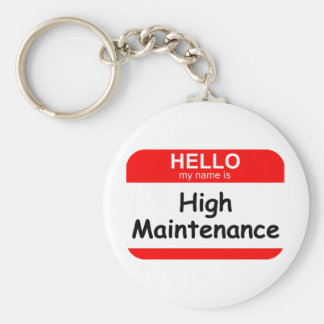 HELLO High Maintenance Basic Round Button Key Ring