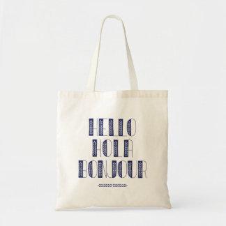 Hello Hola Bonjour Budget Tote Bag