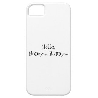 Hello Honey Bunny Case For The iPhone 5