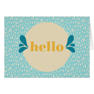 Hello, how's it going? card