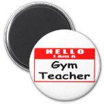 Hello, I Am A Gym Teacher ... Nametag