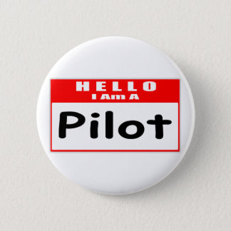 Hello, I Am A Pilot ... Nametag 6 Cm Round Badge