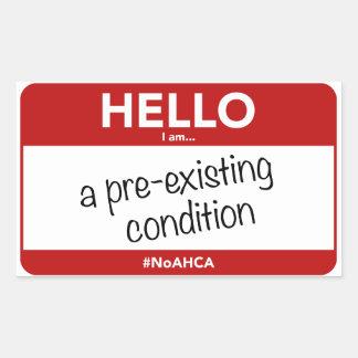"""Hello, I am... a pre-existing condition"" Stickers"