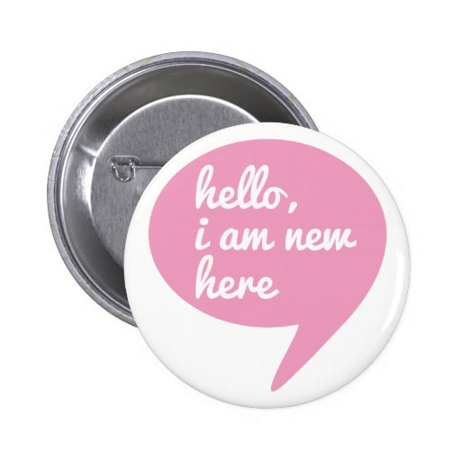 hello, I am new here, text design for baby shower Pinback Button