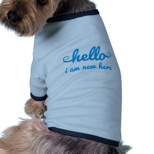 hello, I am new here, text design for baby shower, Doggie T Shirt