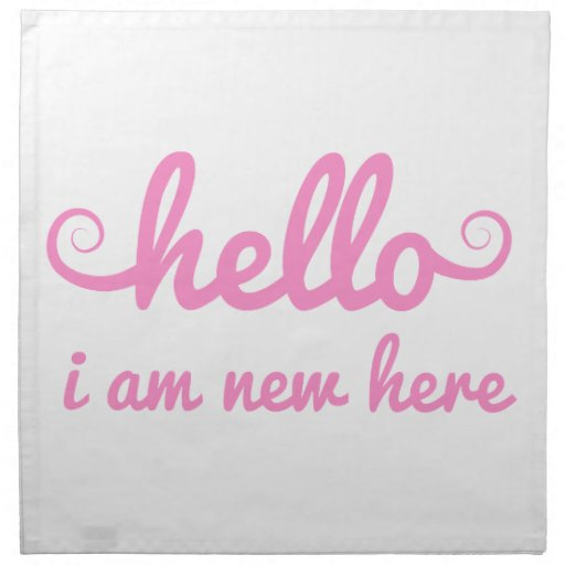 hello, I am new here, text design for baby shower Printed Napkins