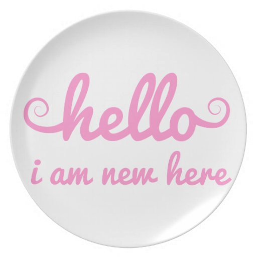 hello, I am new here, text design for baby shower Dinner Plates