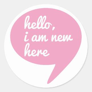 hello, I am new here, text design for baby shower Round Sticker