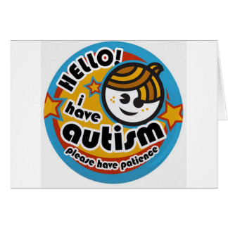 HELLO I HAVE AUTISM - AWARENESS CARD