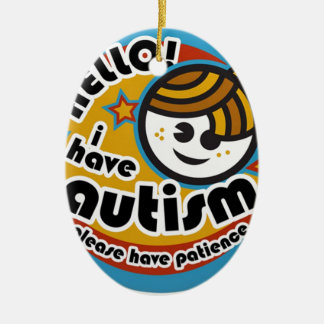 HELLO I HAVE AUTISM - AWARENESS CHRISTMAS ORNAMENT