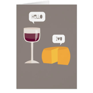 Hello I Love You Wine & Cheese Silly Love Card