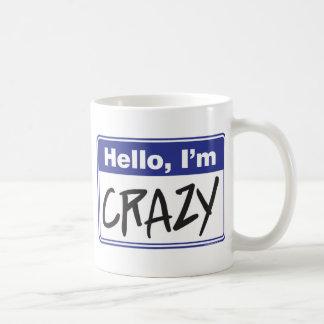 Hello I m Crazy Mugs