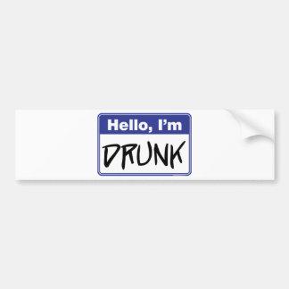 Hello I m Drunk Bumper Stickers