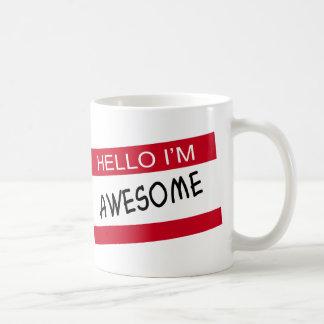 Hello Im Awesome Coffee Mug