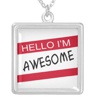 Hello Im Awesome Silver Plated Necklace