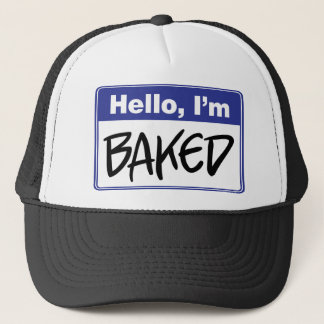 Hello, I'm Baked Trucker Hat