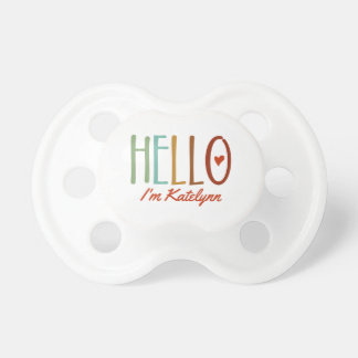 """""""Hello I'm..."""" Personalized Pacifiers"""