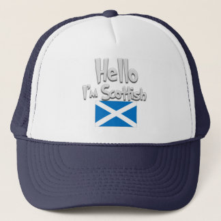 Hello I'm Scottish. Trucker Hat