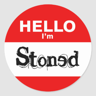 Hello I'm Stoned Funny Nametag (pack of 6/20) Classic Round Sticker