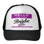 Hello I'm The Bride Trucker Hat