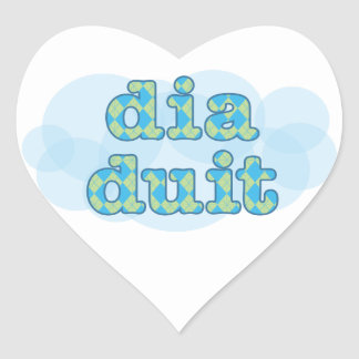 Hello in irish dia duit heart sticker