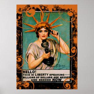 Hello Liberty Speaking Billions Needed NOW Poster