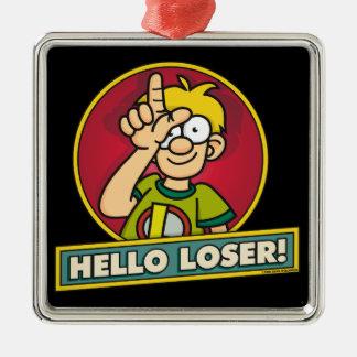 Hello Loser Silver-Colored Square Decoration