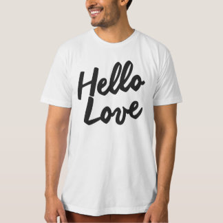 HELLO LOVE T-Shirt