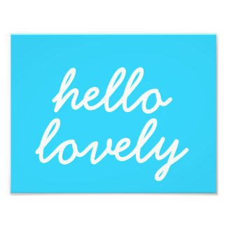 "Hello Lovely Blue 8.5""x11"" Wall Art"