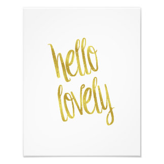 Hello Lovely Quote Faux Gold Foil Sparkle Design Photographic Print