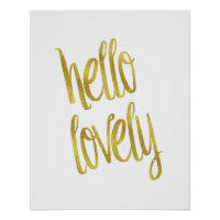Hello Lovely Quote Faux Gold Foil Sparkle Design