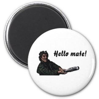 Hello mate refrigerator magnet