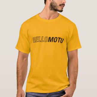 Hello Motu! T-Shirt
