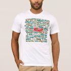 Hello (Multi Language) T Shirt