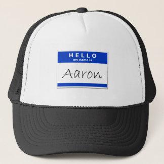 Hello My Name Is Aaron Trucker Hat