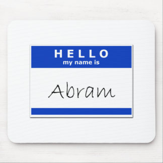Hello My Name Is Abram Mouse Pad