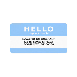 hello my name is : address label