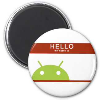 hello my name is Android 6 Cm Round Magnet