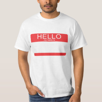 Hello My Name is Blank Template T-Shirt