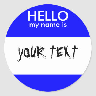HELLO my name is (BLUE) Classic Round Sticker