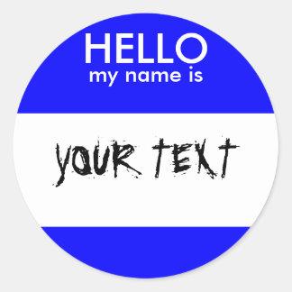 HELLO my name is (BLUE) Round Sticker