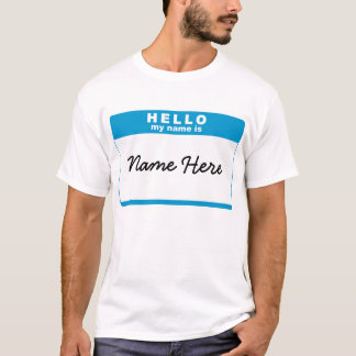 Hello, My Name Is... Blue T-Shirt
