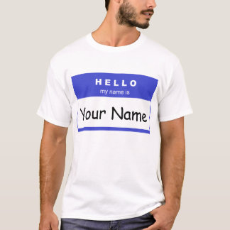 Hello My Name Is (Blue) T-Shirt